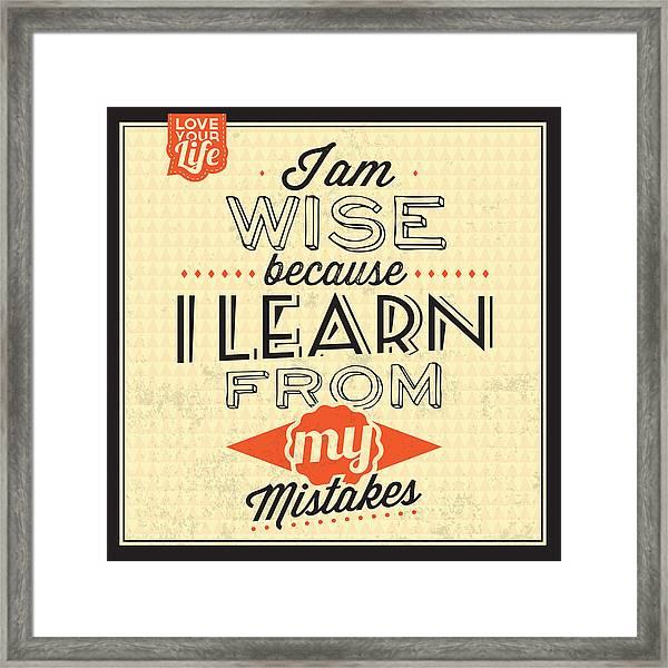 I'm Wise Framed Print
