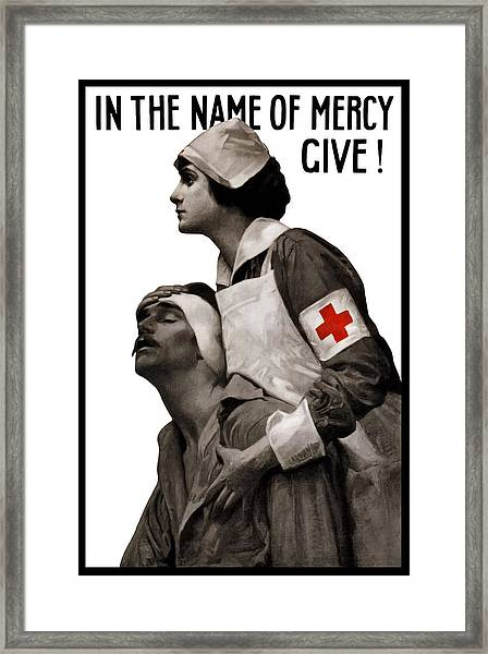 In The Name Of Mercy Give Framed Print