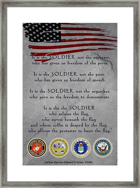 It Is The Soldier Framed Print