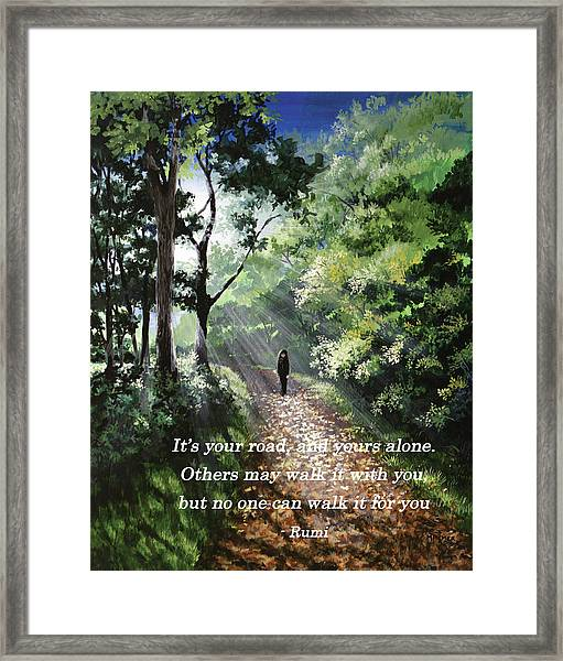 It's Your Road Framed Print
