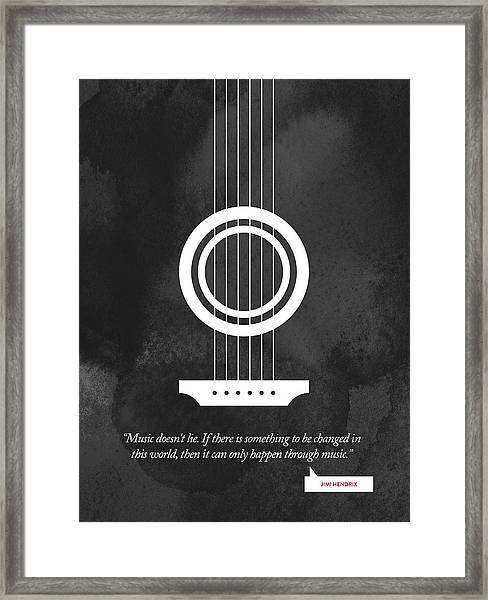 Jimi Hendrix Quote - Music Doesnt Lie .... Framed Print by Aged Pixel