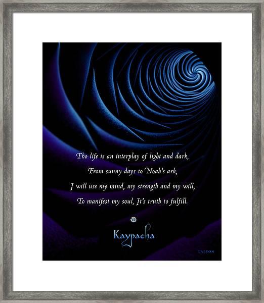 Kaypacha's Mantra 4.28.2015 Framed Print