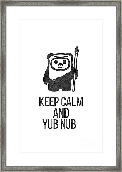Framed Print featuring the drawing Keep Calm And Yub Nub by Edward Fielding