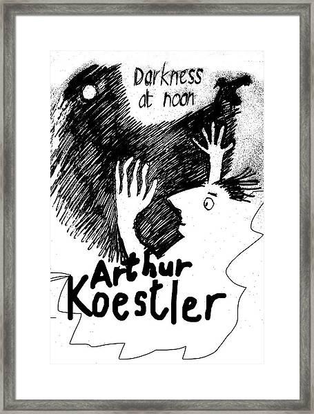 Koestler Darkness At Noon Poster  Framed Print