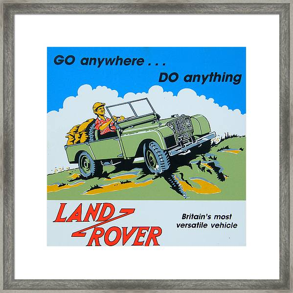 Landrover Advert - Go Anywhere.....do Anything Framed Print