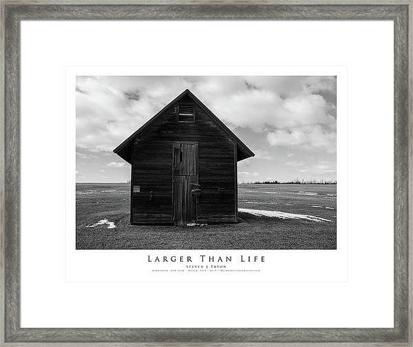 Larger Than Life Framed Print by Steven Tryon