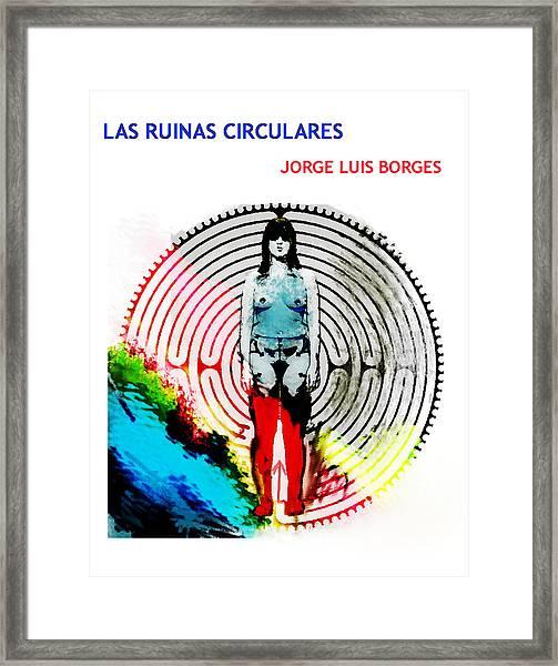 Las Ruinas Circulares Poster  Framed Print