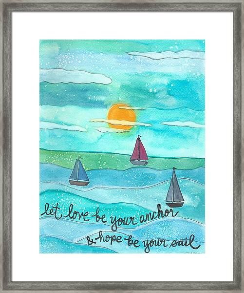 Let Love Be Your Anchor Framed Print