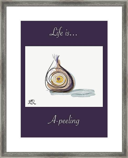 Life Is A-peeling Framed Print