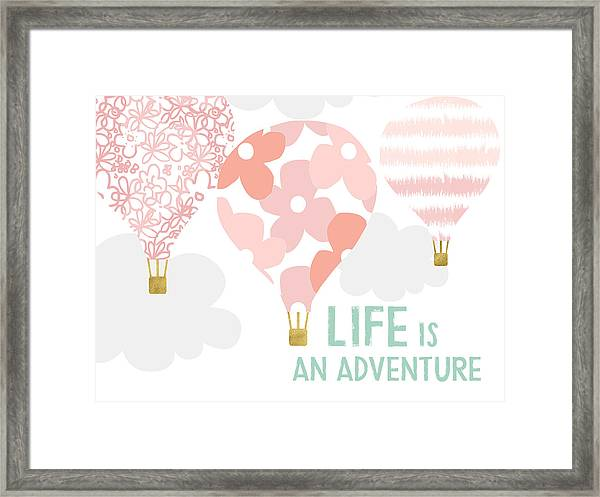 Life Is An Adventure Pink- Art By Linda Woods Framed Print