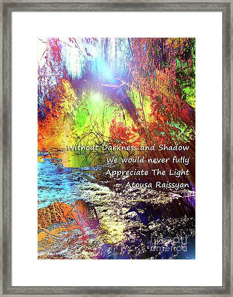 Framed Print featuring the photograph Darkness, Shadow And Light by Atousa Raissyan