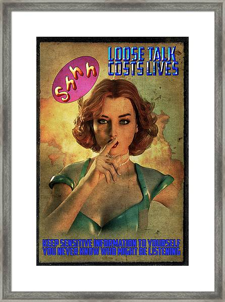 Loose Talk Framed Print