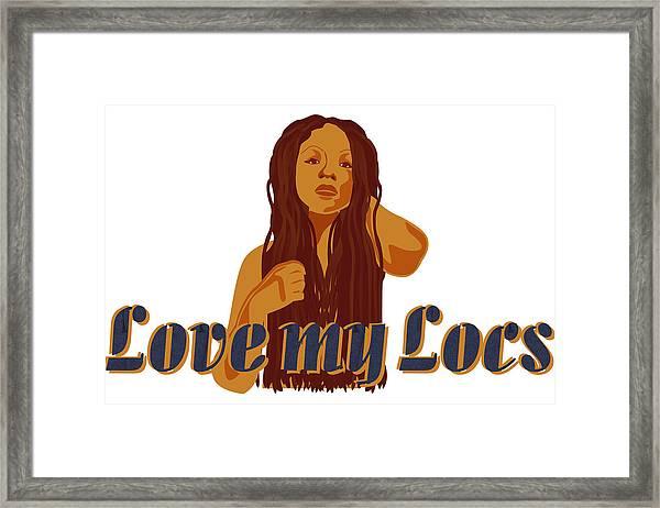 Love My Locs Framed Print