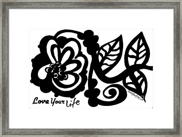 Framed Print featuring the drawing Love Your Life by Rachel Maynard