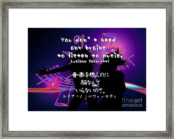 Luciano Pavarotti Quote In English And Japanese  Framed Print