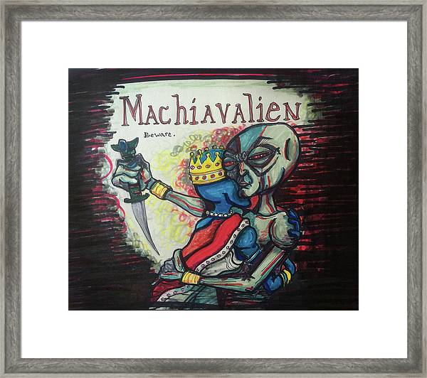 Machiavalien Framed Print