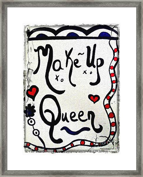 Framed Print featuring the drawing Make-up Queen by Rachel Maynard
