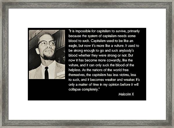 Malcolm X  On Capitalism And Vultures Framed Print