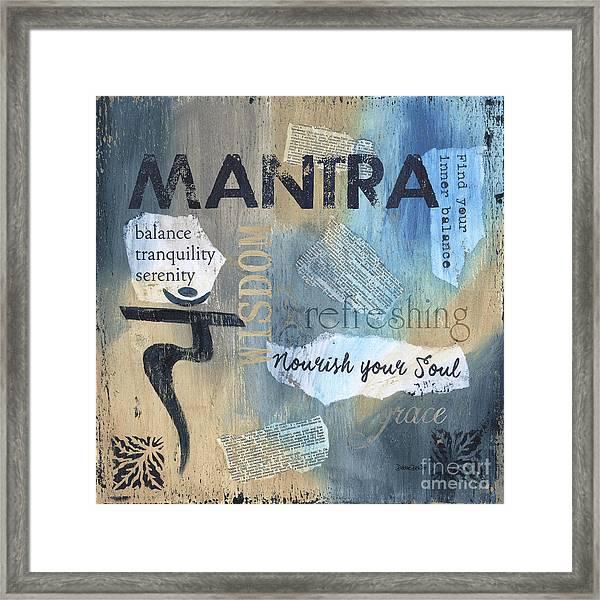 Mantra Framed Print