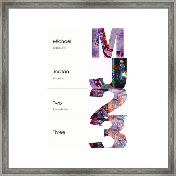 #michaeljordan #jordan #airjordan #nike Framed Print