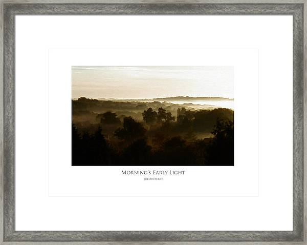 Morning's Early Light Framed Print
