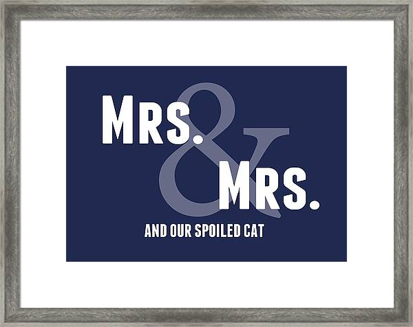 Mrs And Mrs And Cat- Blue Framed Print