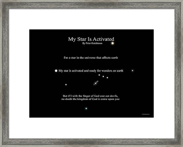 My Star Is Activated Framed Print