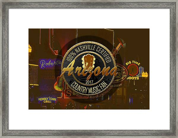 Nashville Certified Arizona Country Music Fan Framed Print