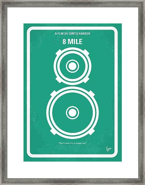 No491 My 8 Mile Minimal Movie Poster Framed Print