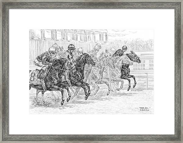 Odds Are... - Tb Race Horse Print Framed Print