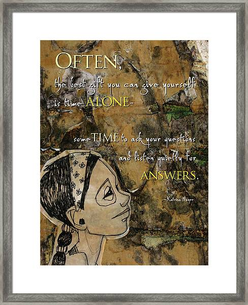Often... The Best Gift Framed Print