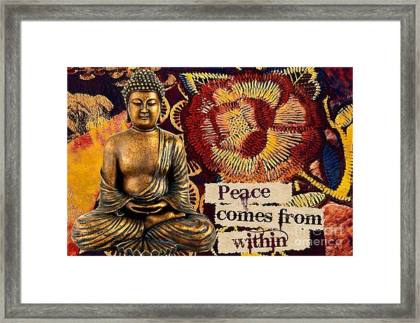 Peace Comes From Within. Buddha Framed Print