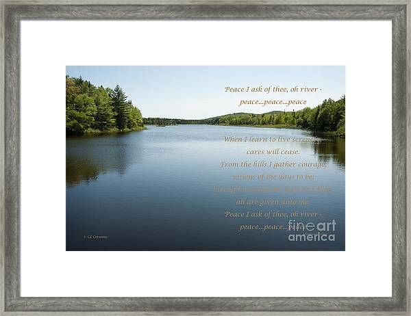 Peace I Ask Of Thee Oh River Framed Print
