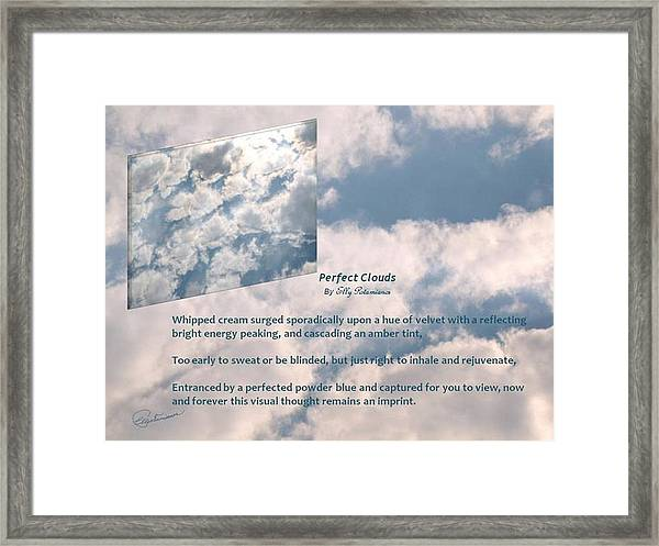 Perfect Clouds Framed Print