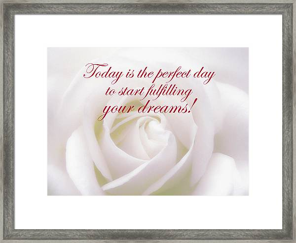 Perfect Day For Fulfilling Your Dreams Framed Print