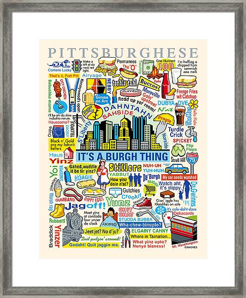 Pittsburghese Framed Print