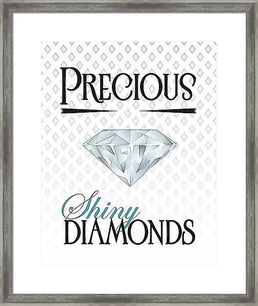 Precious Shiny Diamonds Framed Print