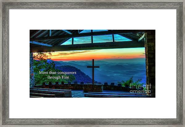 Pretty Place Chapel Through Him Art Framed Print