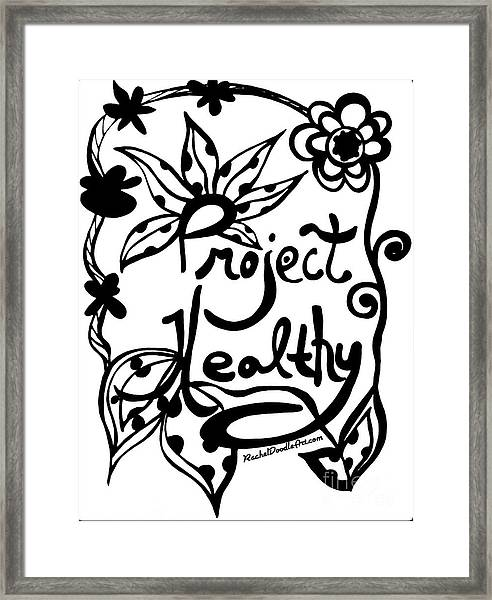 Framed Print featuring the drawing Project Healthy by Rachel Maynard