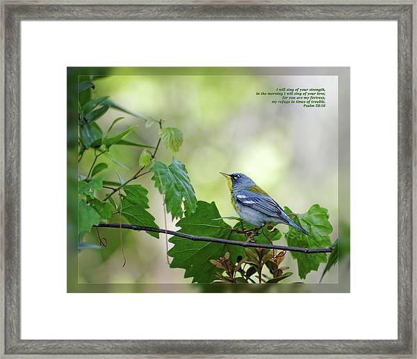 Psalm 59 16 Framed Print