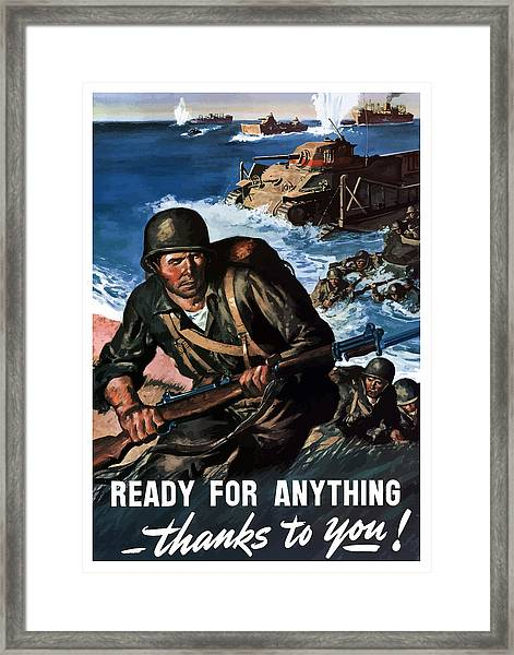 Ready For Anything - Thanks To You Framed Print