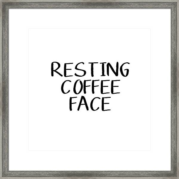 Resting Coffee Face-art By Linda Woods Framed Print