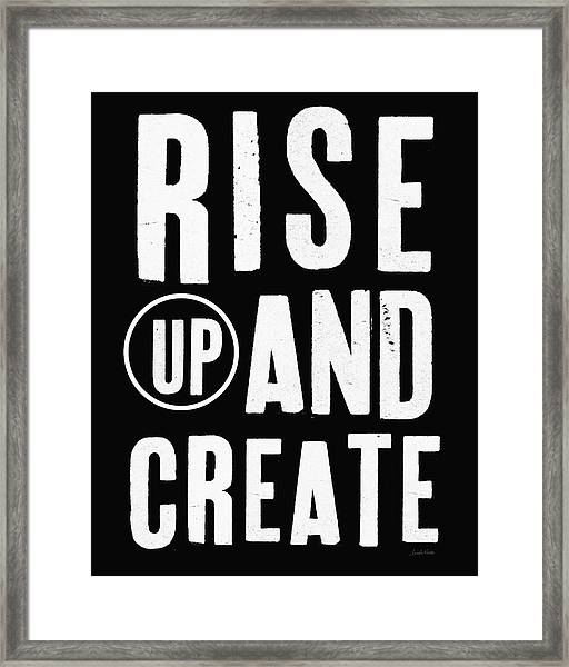Rise Up And Create- Art By Linda Woods Framed Print