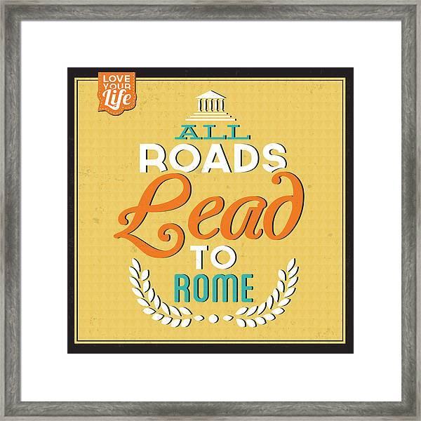 Roads To Rome Framed Print