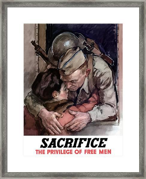 Sacrifice - The Privilege Of Free Men Framed Print