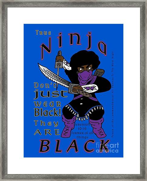 True Ninja Framed Print