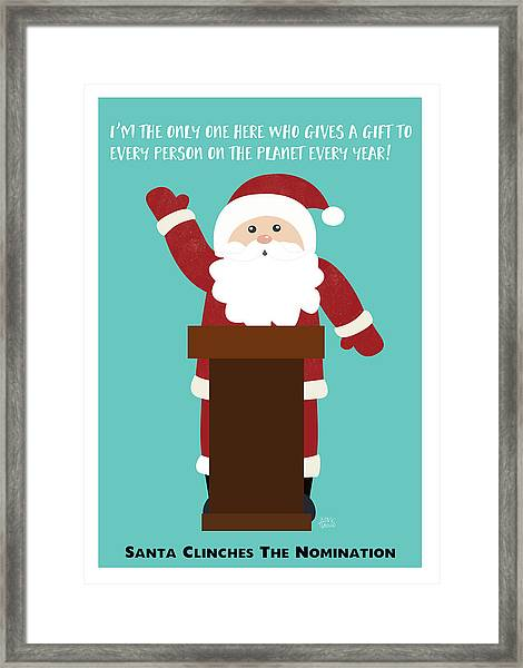 Santa Clinches The Nomination- Art By Linda Woods Framed Print