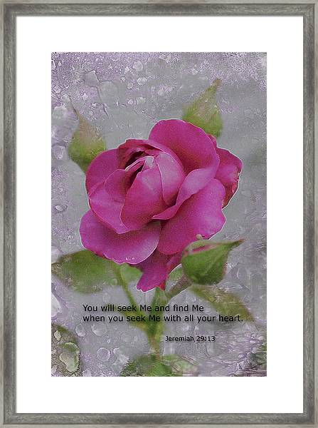 Seek Me With All Your Heart Framed Print