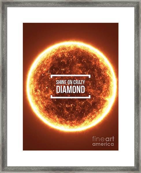 Shine On Crazy Diamond Framed Print
