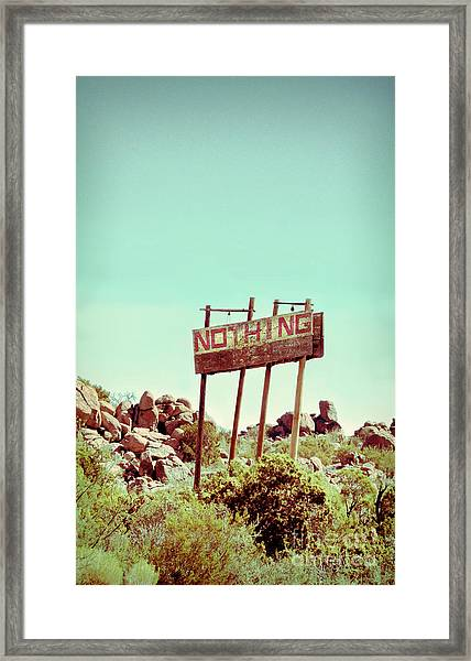 Sign For Nothing Framed Print